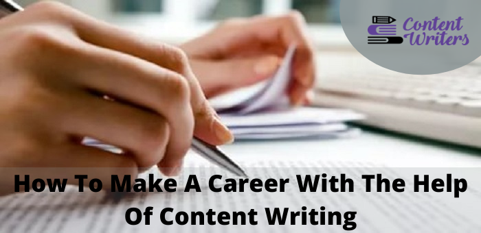 Career With The Help Of Content Writing